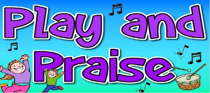 Play & Praise