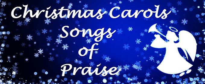 Chrismas Carols songs of praise